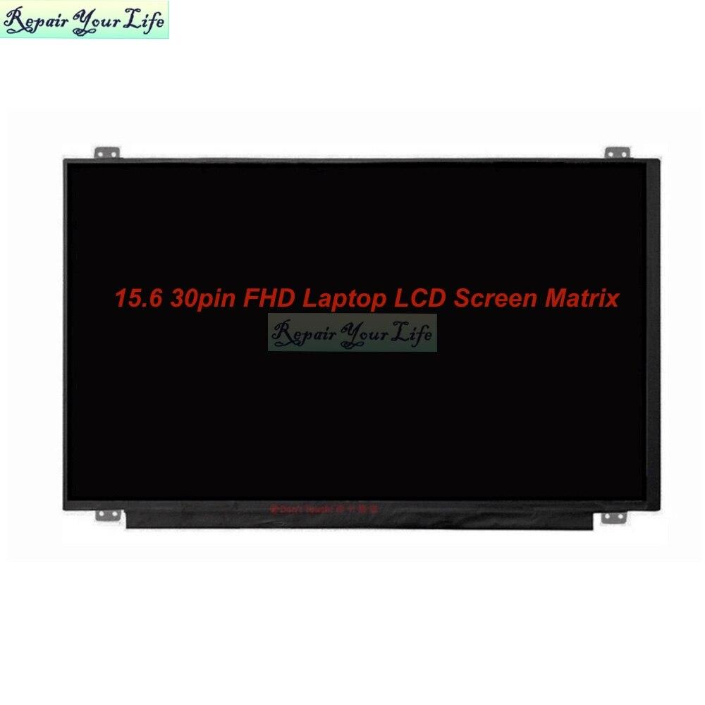 15.6 30pin FHD محمول LCD شاشة مصفوفة ل ASUS G551JM GL503VM X556U N550 N551 FX50J A550J X510U GL552V IPS عرض شاشة LED