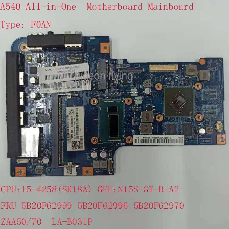 A540 اللوحة الأم لينوفو A540 الكل في واحد الكمبيوتر F0AN ZAA50/70 LA-B031P FRU 5B20F62999 5B20F62996 5B20F62970 4258U