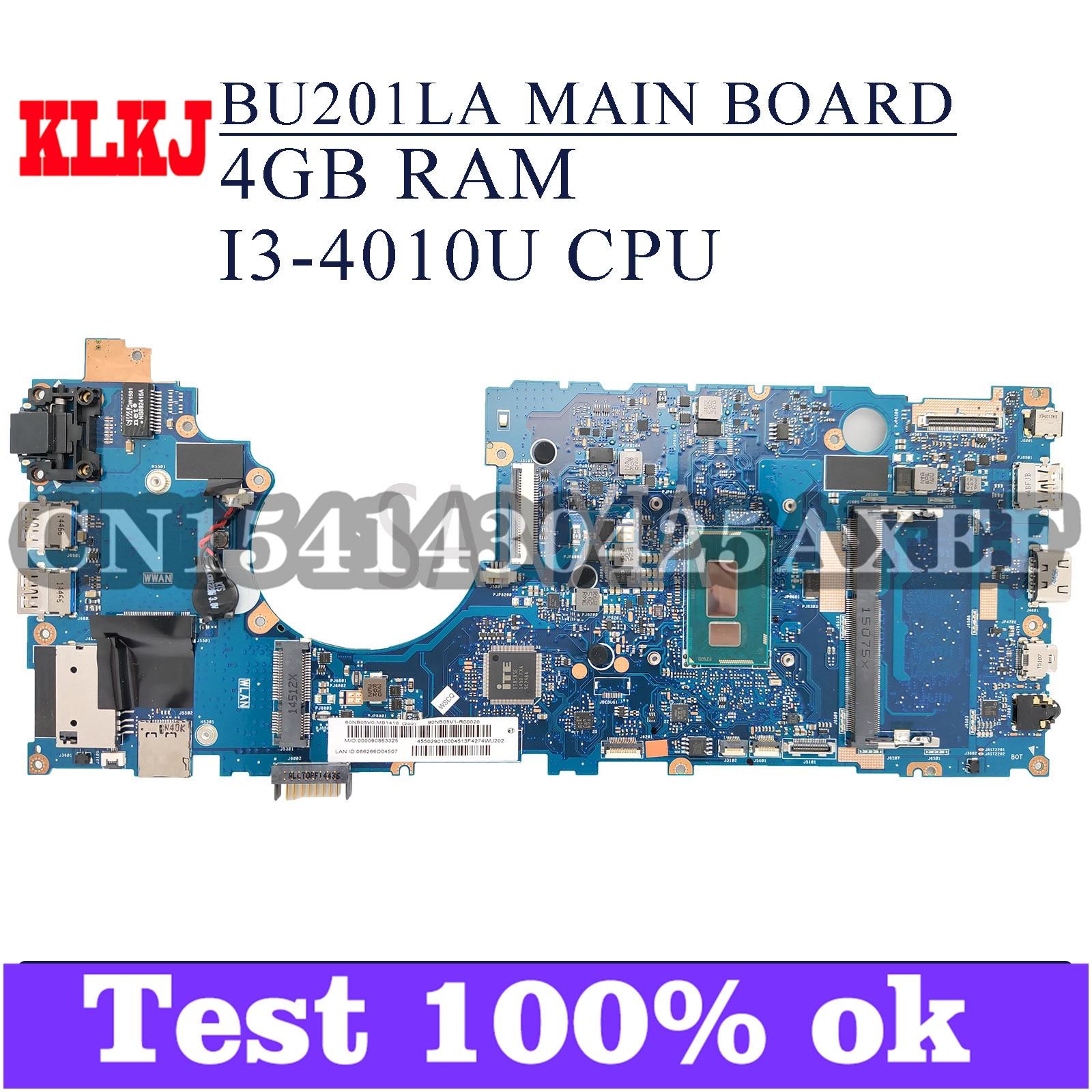 KLKJ BU201LA اللوحة الأم لأجهزة الكمبيوتر المحمول ASUS BU201LA BU201L اللوحة الرئيسية الأصلية 4GB-RAM I3-4010U