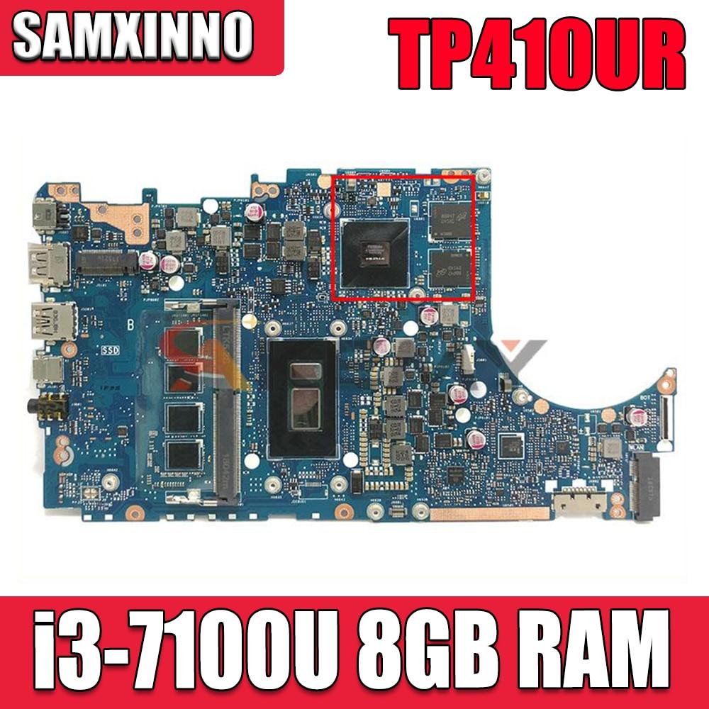 Akemy TP410UR لوحة الأم للكمبيوتر المحمول مع i3-7100U ذاكرة عشوائية 8 جيجابايت V2G ل ASUS VivoBook Flip 14 TP410UR TP410U Laotop اللوحة الرئيسية