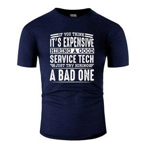 Print Hire Good Service Technician Vs A Bad One T-Shirt For Men Harajuku Men Tee Shirt Clothing Cotton Pop Top Tee