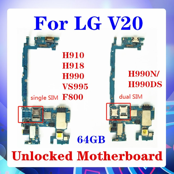 Placa base para LG V20 H910 H918 VS995 F800 H990 H990N/H990DS, placa base para desbloqueo SIM simple/dual, placa base de 64GB con Chip Android 4G