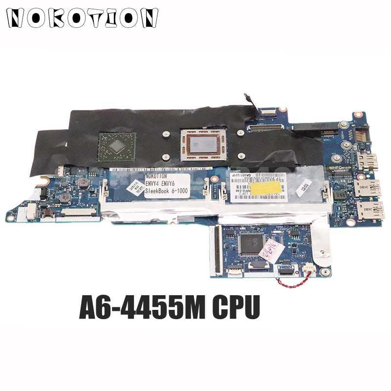 NOKOTION ل HP ENVY4 ENVY6 SleekBook 6-1000 اللوحة المحمول HD7500G 1G A6-4455M CPU QAU51 LA-8731P 689157-001 689157-501