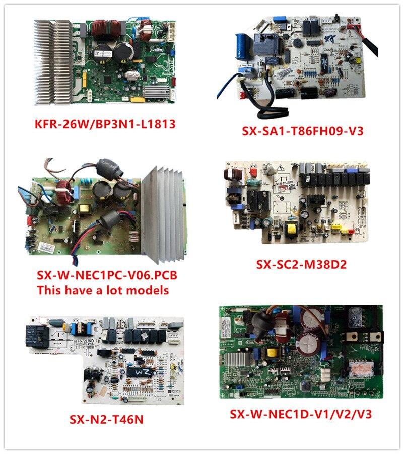 KFR-26W/BP3N1-L1813|SX-SA1-T86FH09-V3|SX-W-NEC1PC-V06.PCB|SX-SC2-M38D2|SX-N2-T46N|SX-W-NEC1D-V1/V2|SX-18(24)L-FM41-PG-V1(D)
