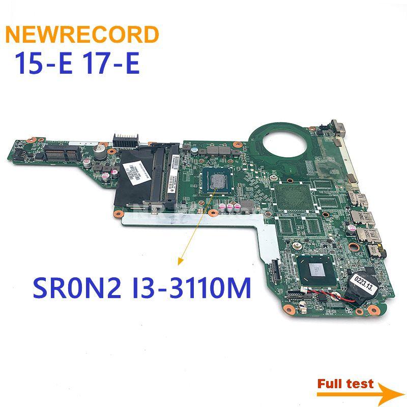 NEWRECORD DAR62CMB6A0 729843-501 729843-001 اللوحة لابتوب hp بافيليون 15 17 15-E 17-E SR0N2 I3-3110M على متن HM76 DDR3