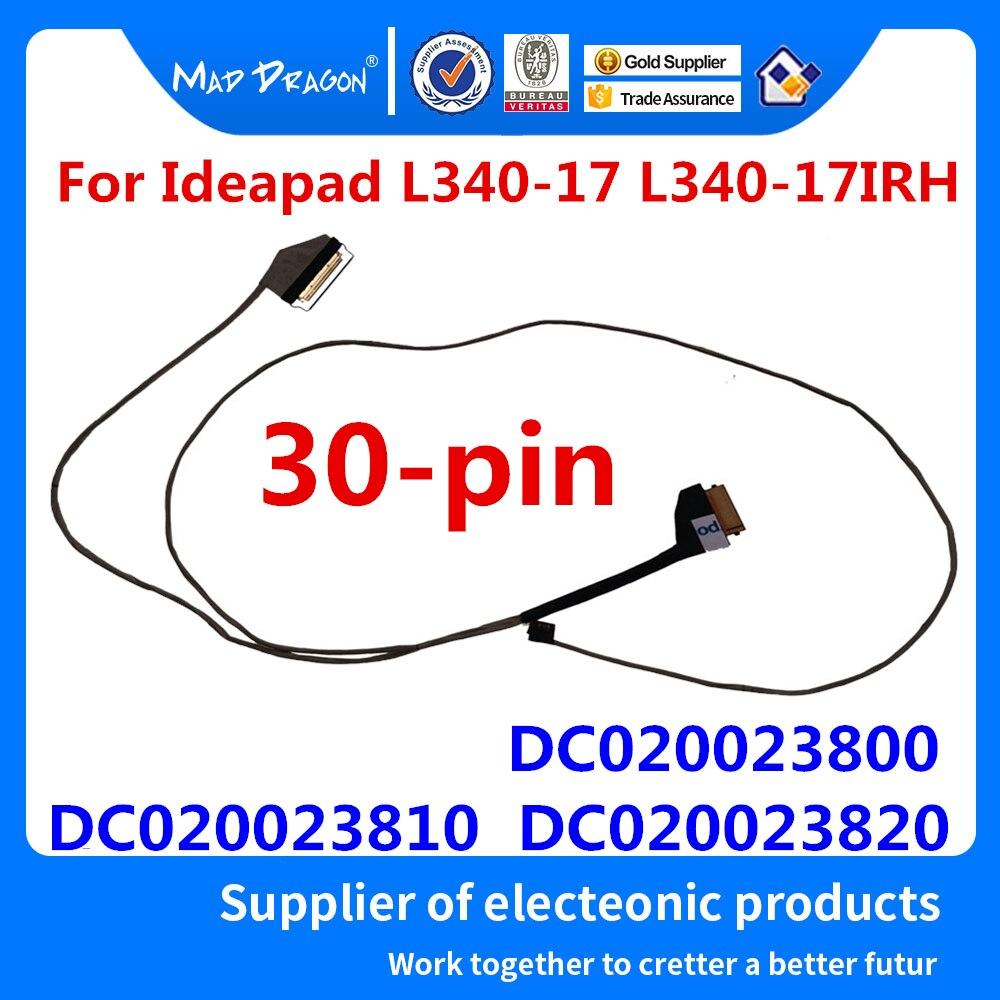 Nueva computadora portátil Original LVDS Lcd EDP Cable para Lenovo Ideapad L340-17 L340-17IRH FG740 DC020023800 DC020023810 DC020023820 30-pin