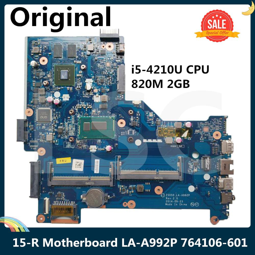 LSC para HP 15-R portátil placa base 764106-501, 764106-001 ZS050 LA-A992P SR1EF con I5-4210U 820M 2GB