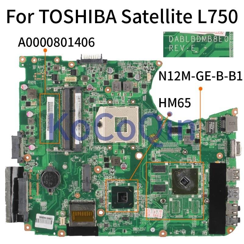 اللوحة المحمول لتوشيبا L750 L755 HM65 مفكرة اللوحة A0000801406 DA0BLEMB6E0 N12M-GE-B-B1 DDR3