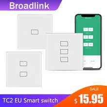 Broadlink TC2 1/2/3 Gang-EU Стандартный Светильник ель света современный дизайн белая сенсорная панель Wifi беспроводное умное управление через RM4 Pro
