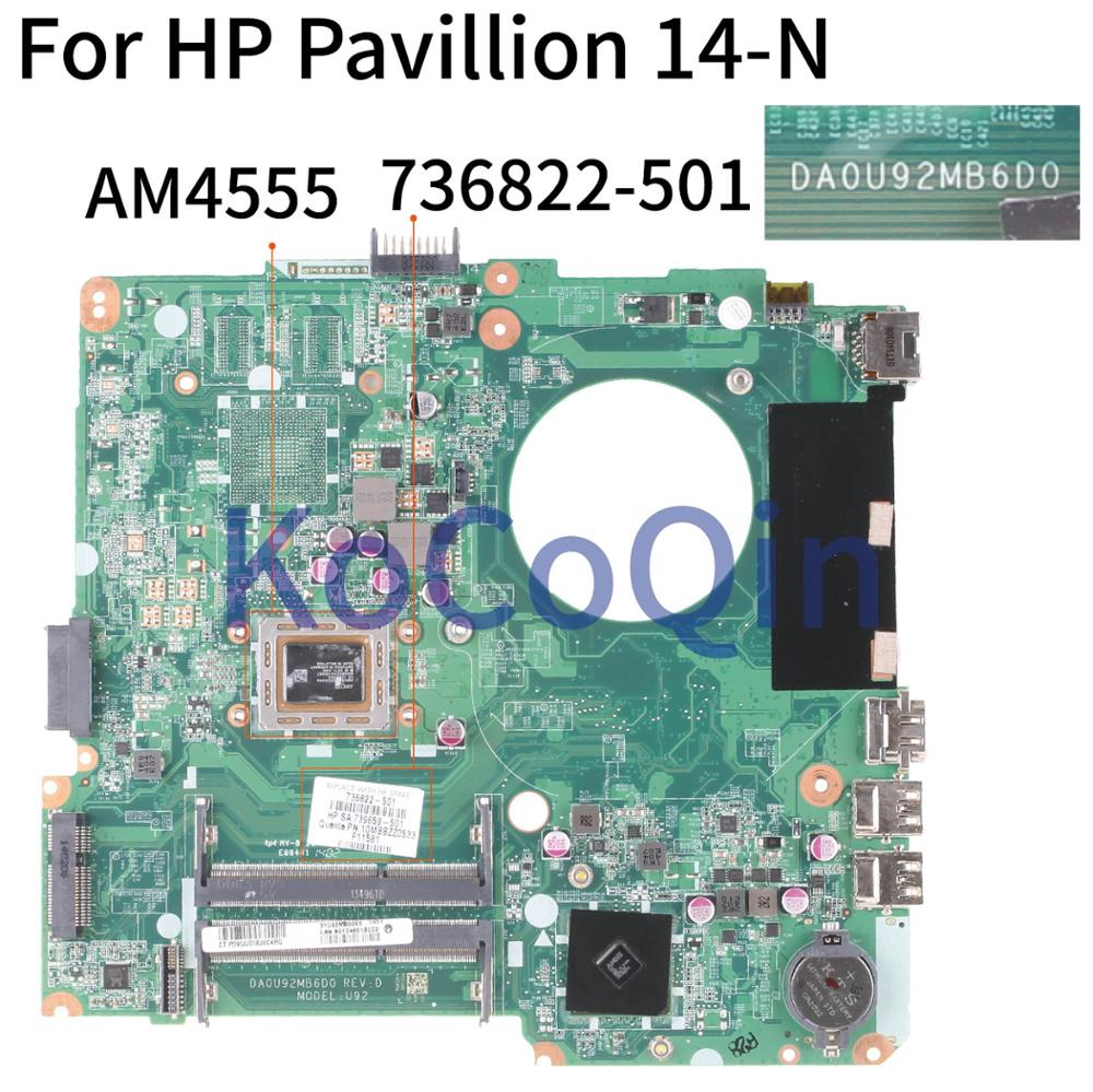 KoCoQin اللوحة الأم لأجهزة الكمبيوتر المحمول HP بافيليون 14-N 14-F 14 بوصة A8-4555 DA0U92MB6D0 736822-001 736822-501 736822-601