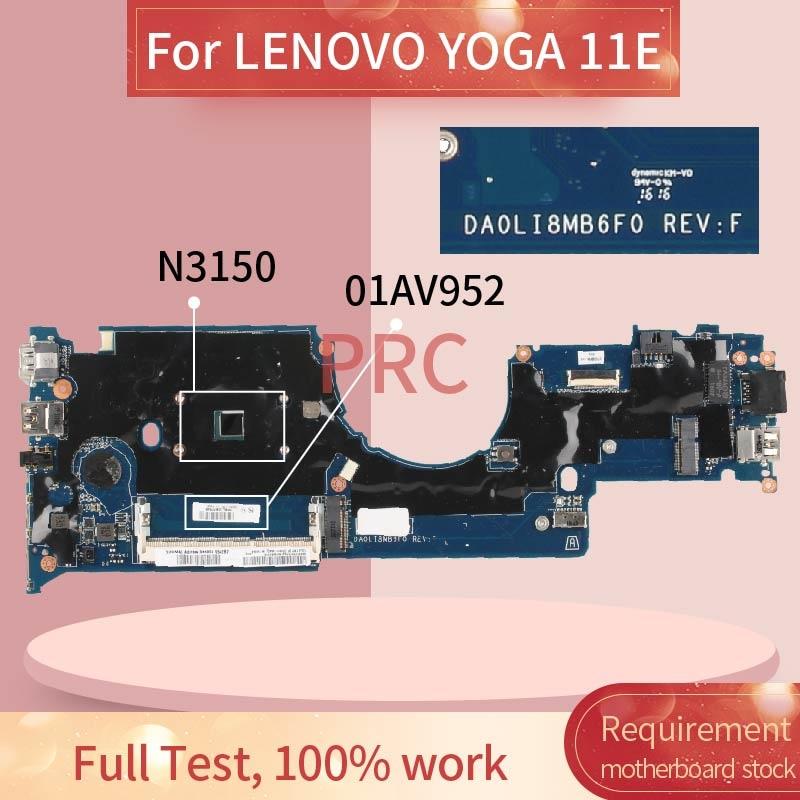 اللوحة الأم للكمبيوتر المحمول, 01AV952 لأجهزة لينوفو يوغا 11E N3150 اللوحة الأم DA0LI8MB6F0 SR29F DDR3 اللوحة الرئيسية للكمبيوتر المحمول