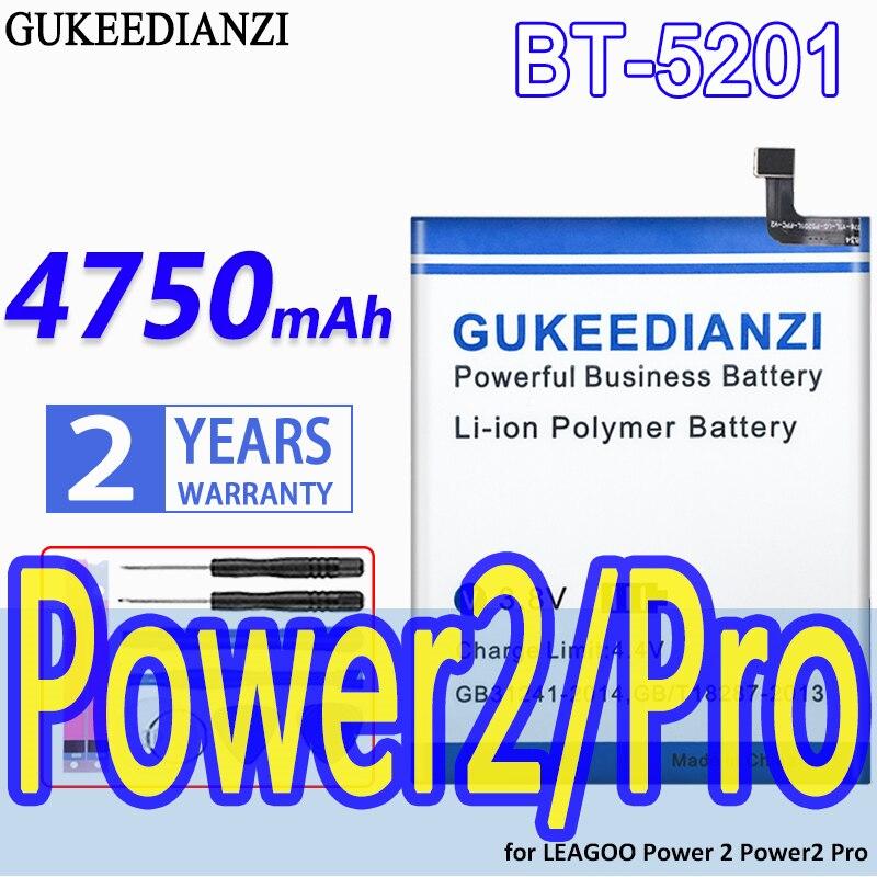 GUKEEDIANZI-Batería de alta capacidad, BT-5201, 4750mAh, para LEAGOO Power 2, Power2 Pro