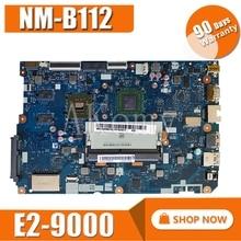 Nova placa-mãe cg512 NM-B112 para lenovo 110-15ast computador portátil placa-mãe swg cpu E2-9000 ddr4 gpu amd 2 gb fru 5b20m56022 5b20m56023