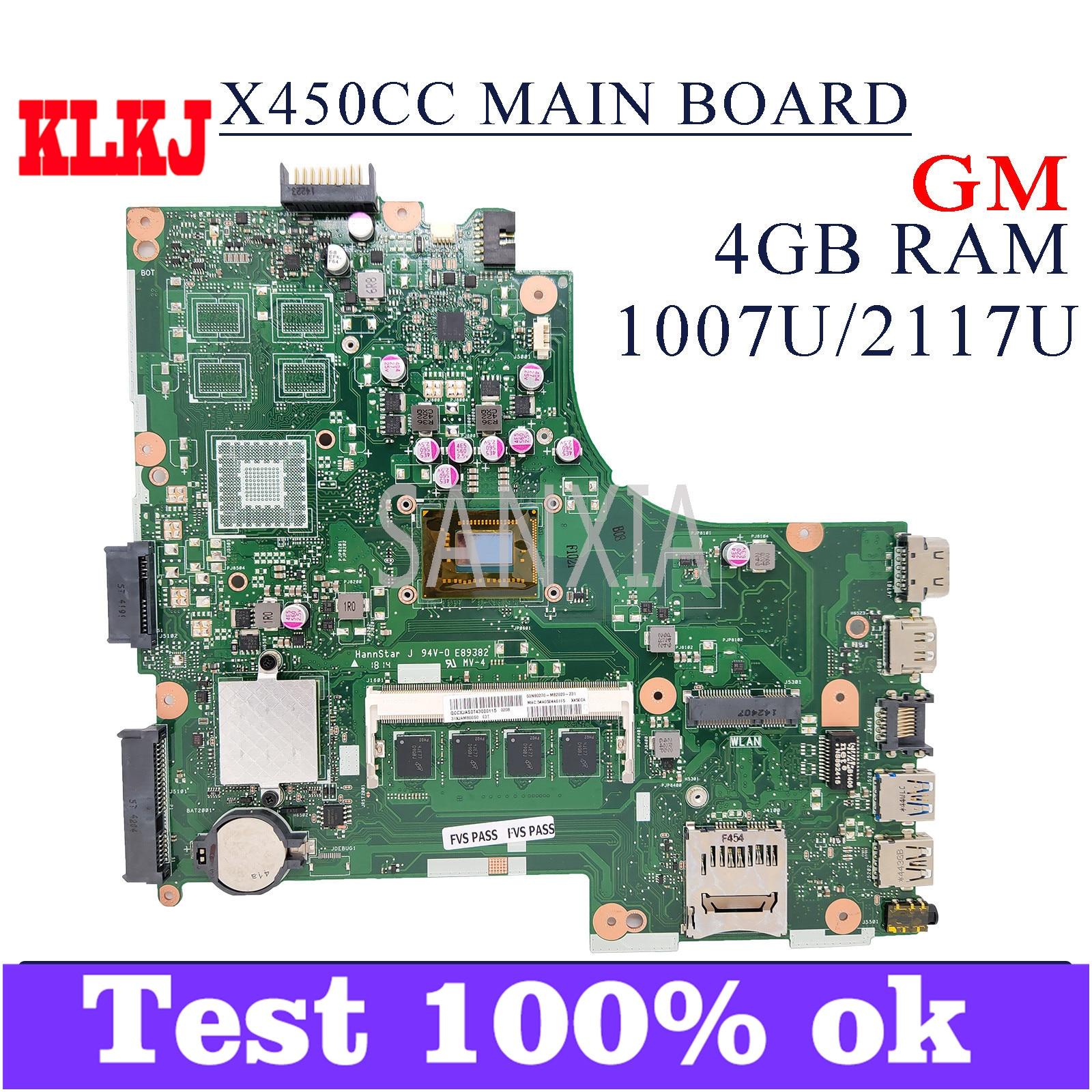 KLKJ X450CC لوحة الأم للكمبيوتر المحمول ASUS X450CA X450C اللوحة الرئيسية الأصلية 4GB-RAM 1007U/2117U GM