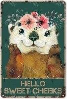 Citation drole de salle de bain en metal  signe en etain  decor mural Vintage Hello Sweet Cheeks Otter Foral  signe en etain