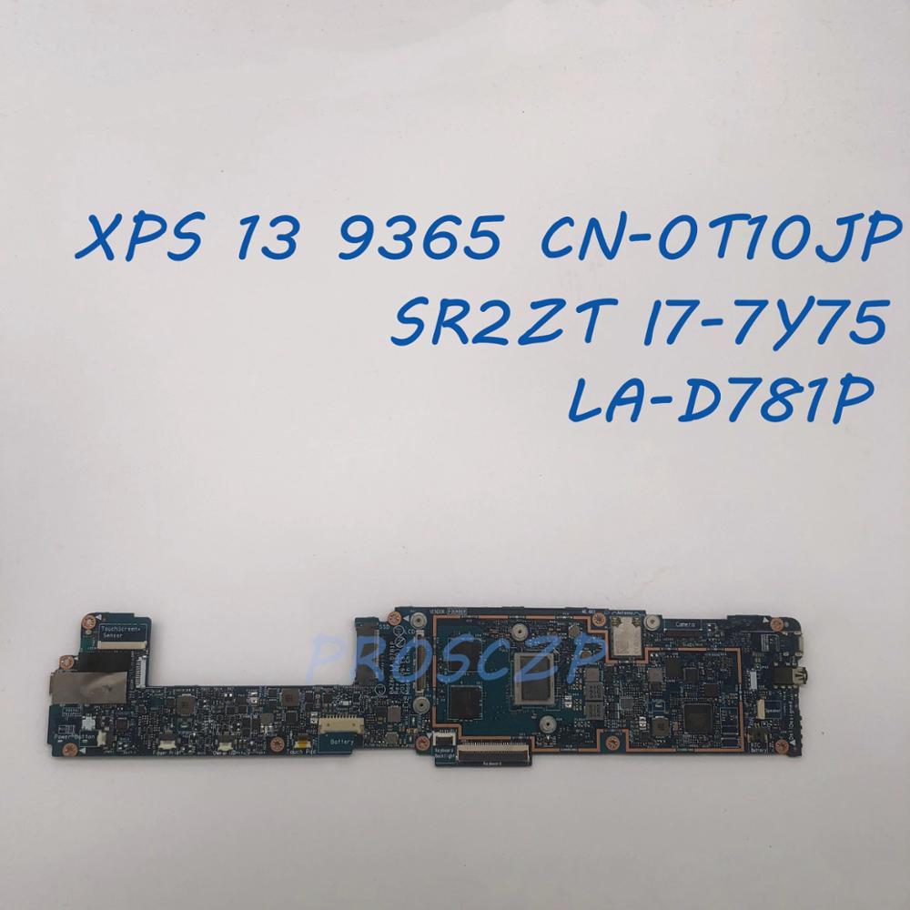 PARA DELL XPS 13 9365 Laptop motherboard CN-0T10JP 0T10JP T10JP LA-D781P com SR2ZT I7-7Y75 100% funcionando bem