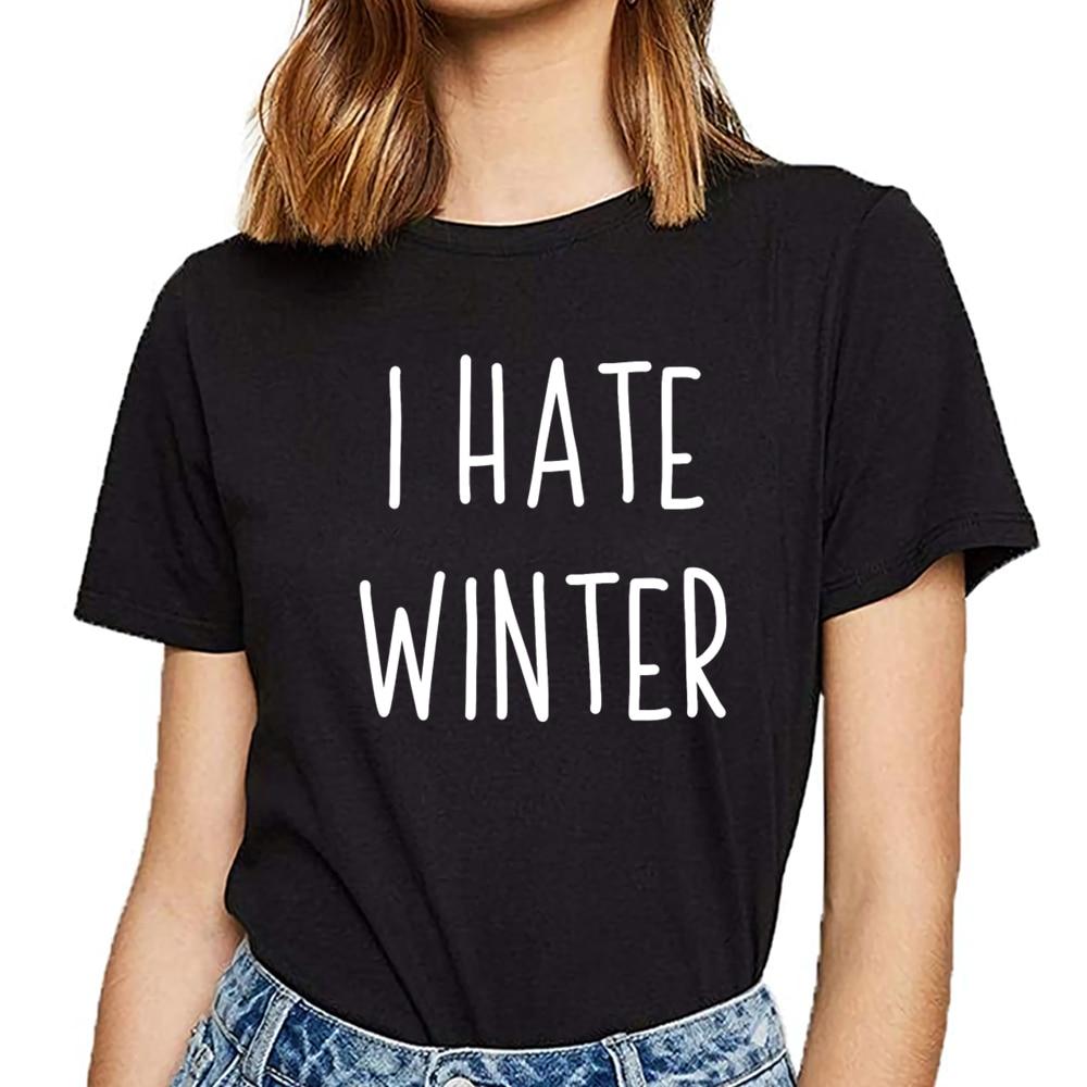 T camisa las mujeres odio el invierno odio regalo idea flowy de inscripciones de algodón Mujer camiseta