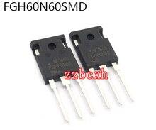 50 PCS/LOT Nouveau Original FGH60N60SMD FGH60N60 60N60 À-247 600V120A 378W