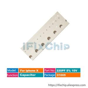 For iphone X Capacitor C4630 C4632 C4631 C4633 C4634 C4660 C4614 C4618 C4650 C4617 C5126 C5650 C5652 C5654 C5781 C5701