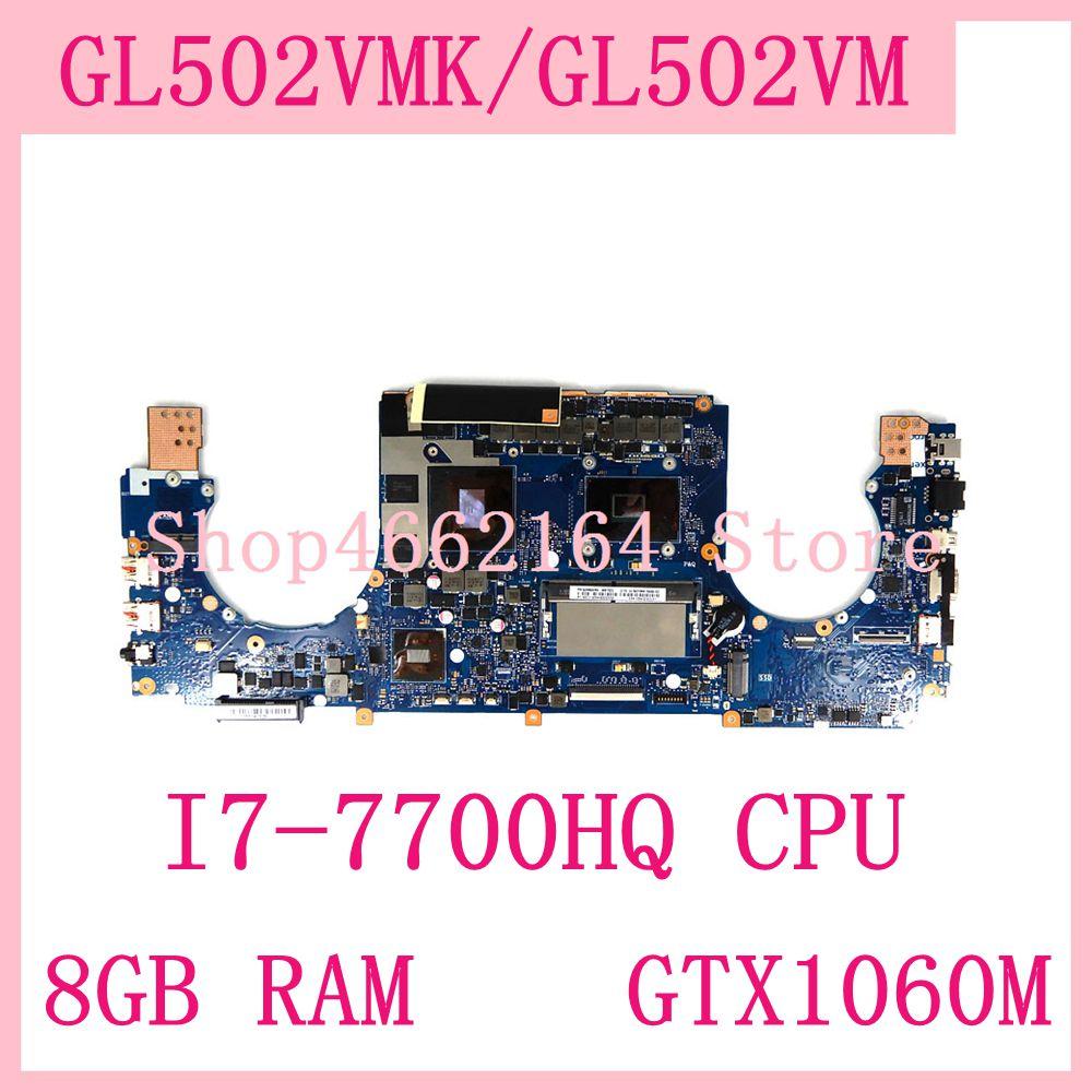 Placa base para ordenador portátil ROG GL502VMK MB._ 8G/I7-7700HQ CPU GTX1060 para ASUS GL502VMK GL502VM GL502V 60nb0dr0mb7022 probada