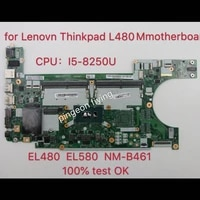 el480 el580 nm b461 for lenovo thinkpad l480 l580 i5 8350u motherboard notebook 100 test ok