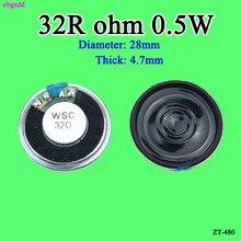 Cltgxdd 5 개/몫 새로운 초박형 미니 스피커 32 ohms 0.5 watt 0.5 w 32r 스피커 직경 28mm 2.8 cm 두께 4.7 5mm