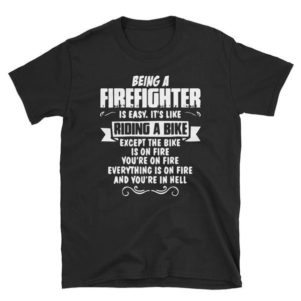 Быть пожарным легко, это похоже на футболку и футболку
