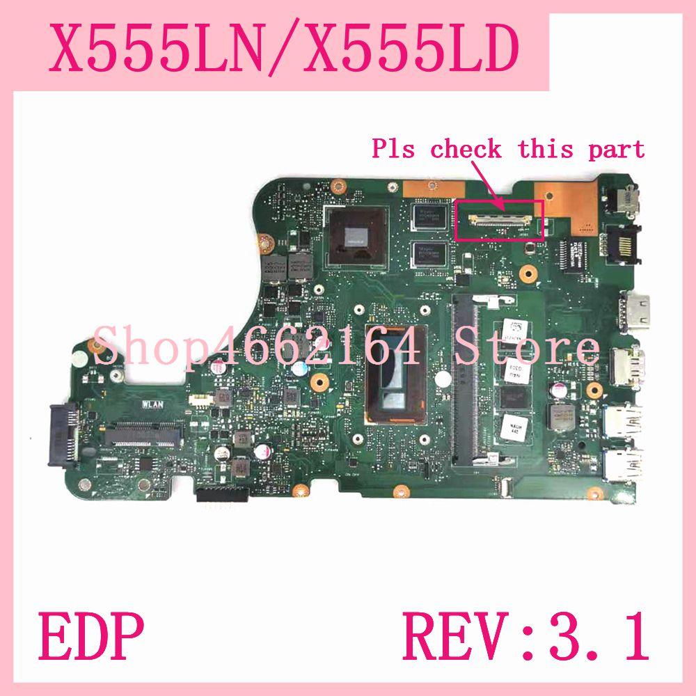 X555LN EDP interfaz 4GB RAM REV 3,1 placa base para ASUS X555L A555L K555L F555L W519L X555LD X555LJ X555LN portátil placa base