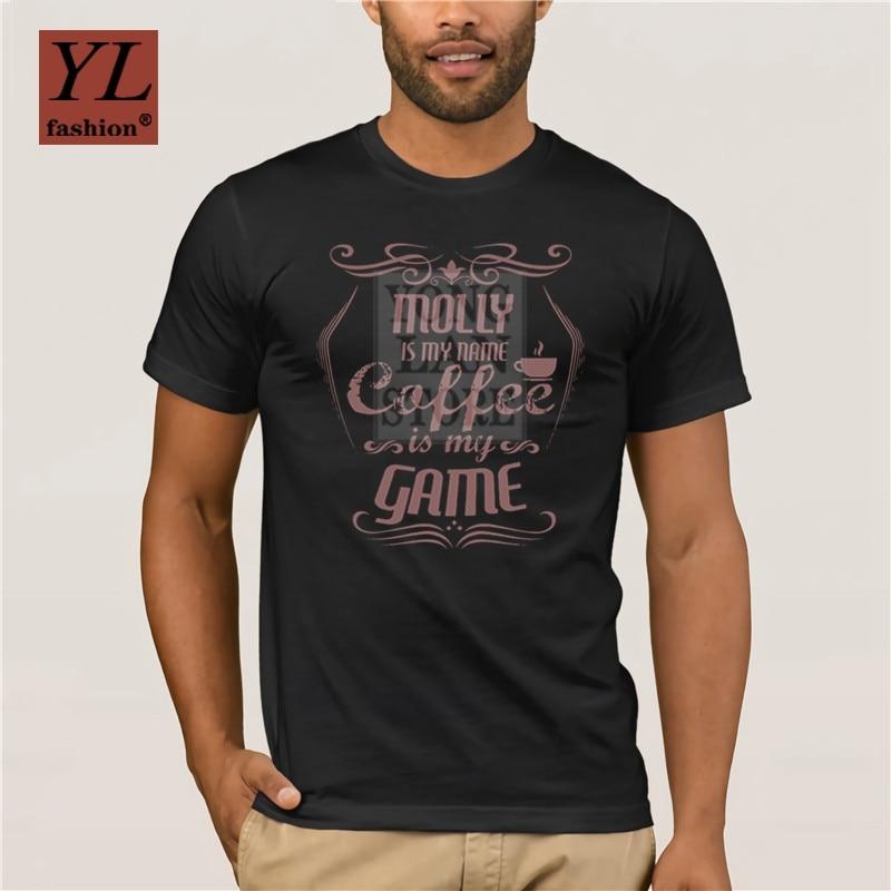 2020 moda de verano camiseta estampada para hombre 100% algodón añadimos a Molly mi nombre de pila Coffee My Game Caffeine Addict
