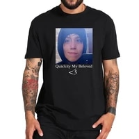 quackity my beloved t shirt 100 cotton funny geek casual tops tee homme eu size breathable tshirt