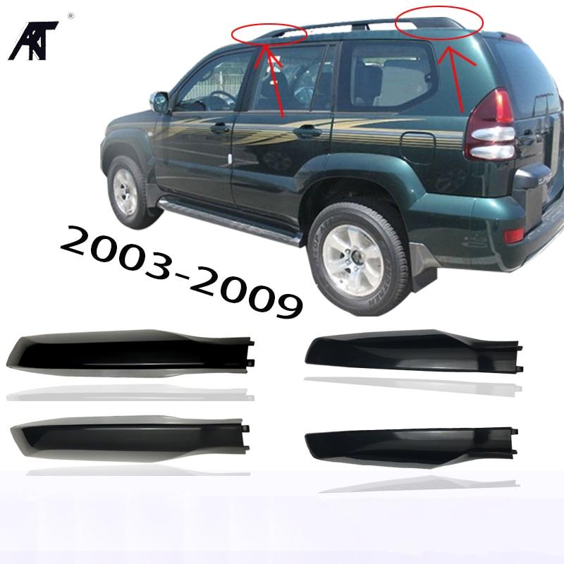 Techo cubierta de techo bar final shell para Toyota Land Cruiser PRADO Fj120 2003, 2004, 2005, 2006, 2007, 2008, 2009 color negro 4 unids/lote