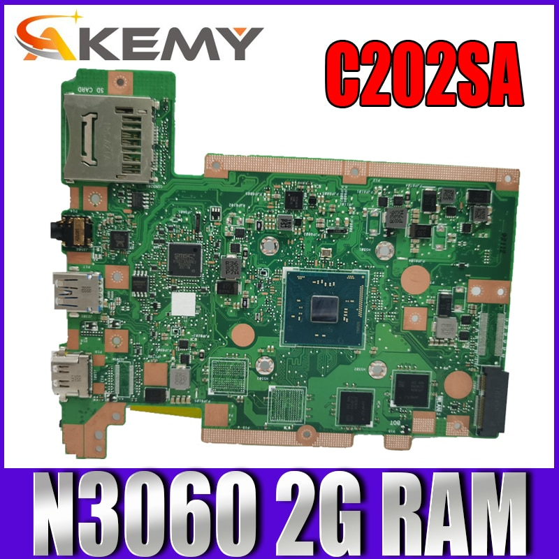 Akemy C202SA اللوحة الأم لأجهزة الكمبيوتر المحمول ASUS C202SA C202S C202 اختبار اللوحة الأم الأصلية N3060 CPU 2G RAM EMMC-16G