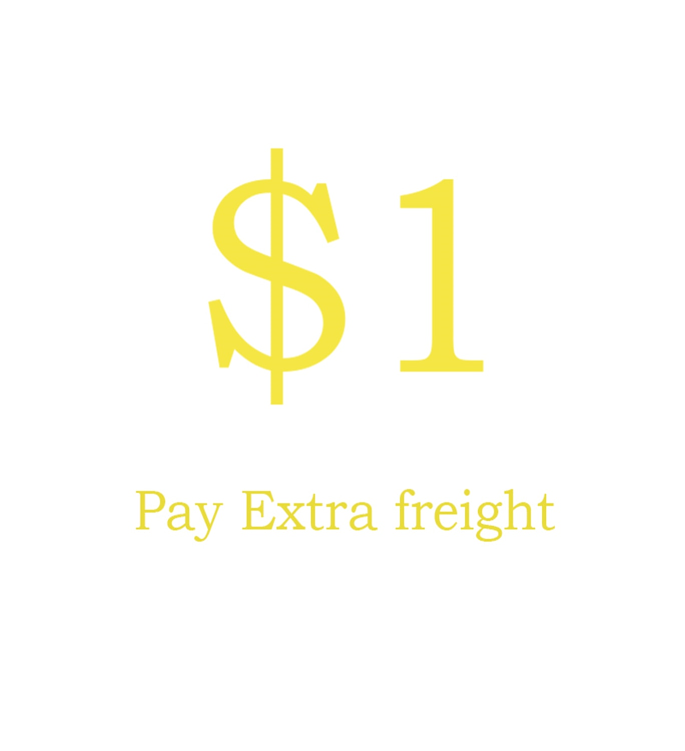 Extra freight for order (No shipment)