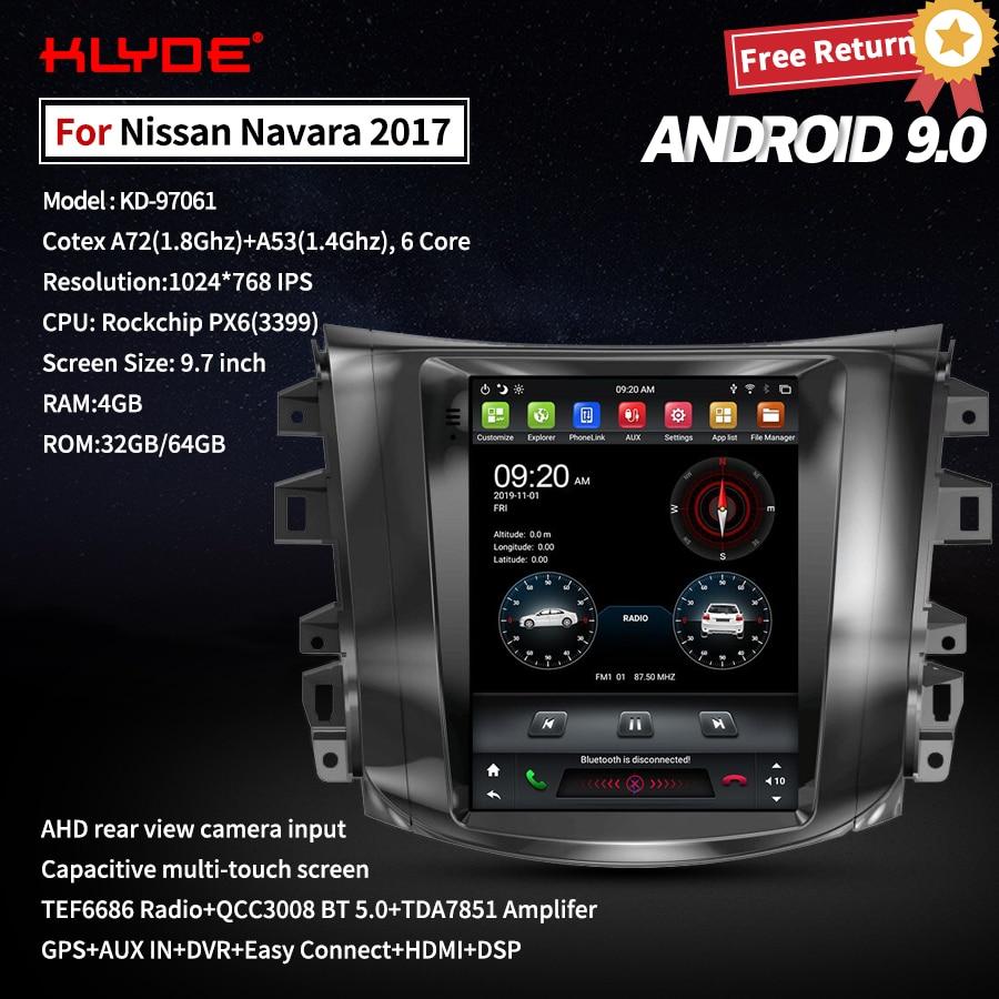 KLYDE Vertical 9,7 pulgadas Android 9 Radio de coche para Nissan Navara 2017 Radio de coche reproductor Multimedia Gps navegación grabadora cabeza Unti