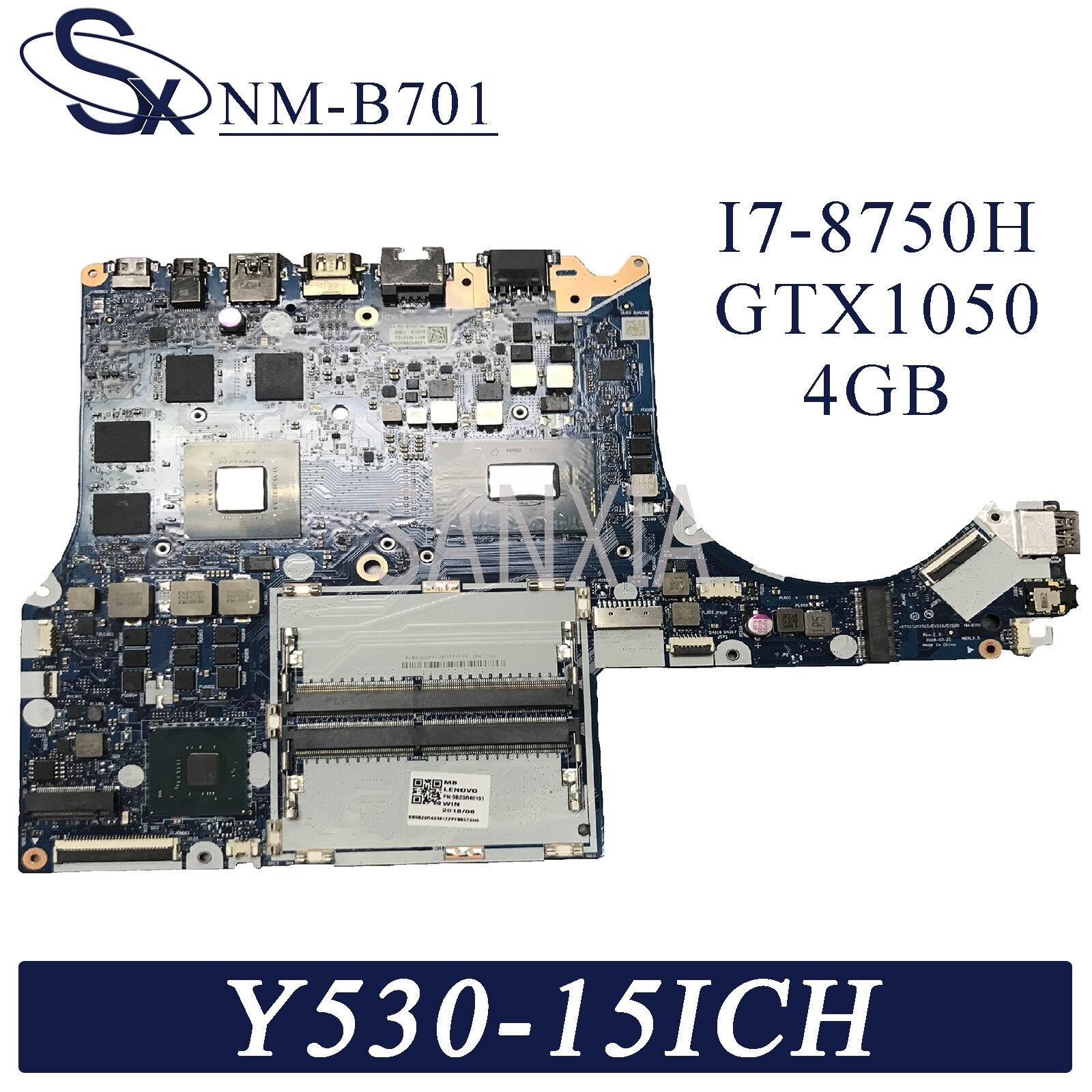 KEFU NM-B701 placa base de computadora portátil para Lenovo legión Y530-15ICH placa base original de I7-8750H GTX1050-4GB