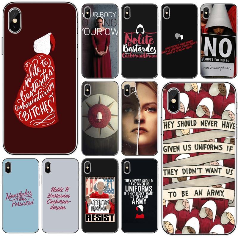 La Handmaid Is Tale Cover Funda de silicona suave TPU para iPhone SE 5 5S 6 6S 6plus 7 8 plus X XS X XR XS.