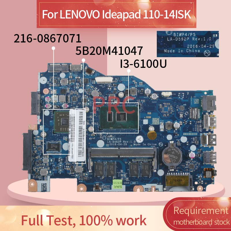 5B20M41047 لينوفو Ideapad 100-14ISK I3-6100U مفكرة اللوحة LA-D562P SR2EU 216-0867071 DDR3 اللوحة المحمول