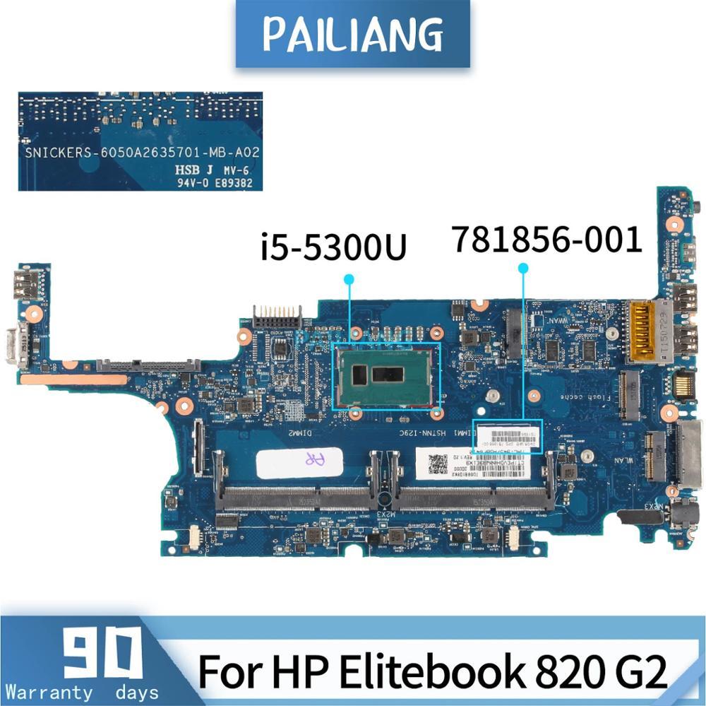 PAILIANG اللوحة لابتوب HP بي Elitebook 820 G2 النواة SR23X i5-5300U اللوحة 781856-001 6050A2635701 tesed DDR3