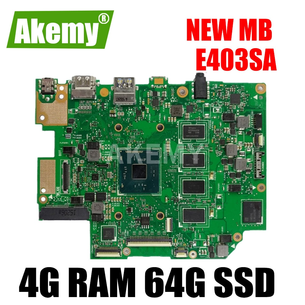 Akemy-اللوحة الأم لـ ASUS E403SA E403S ، اللوحة الرئيسية ، تنسيق 2.1 مع N3700 ، 4 جيجا بايت رام ، 64 جيجا بايت SSD