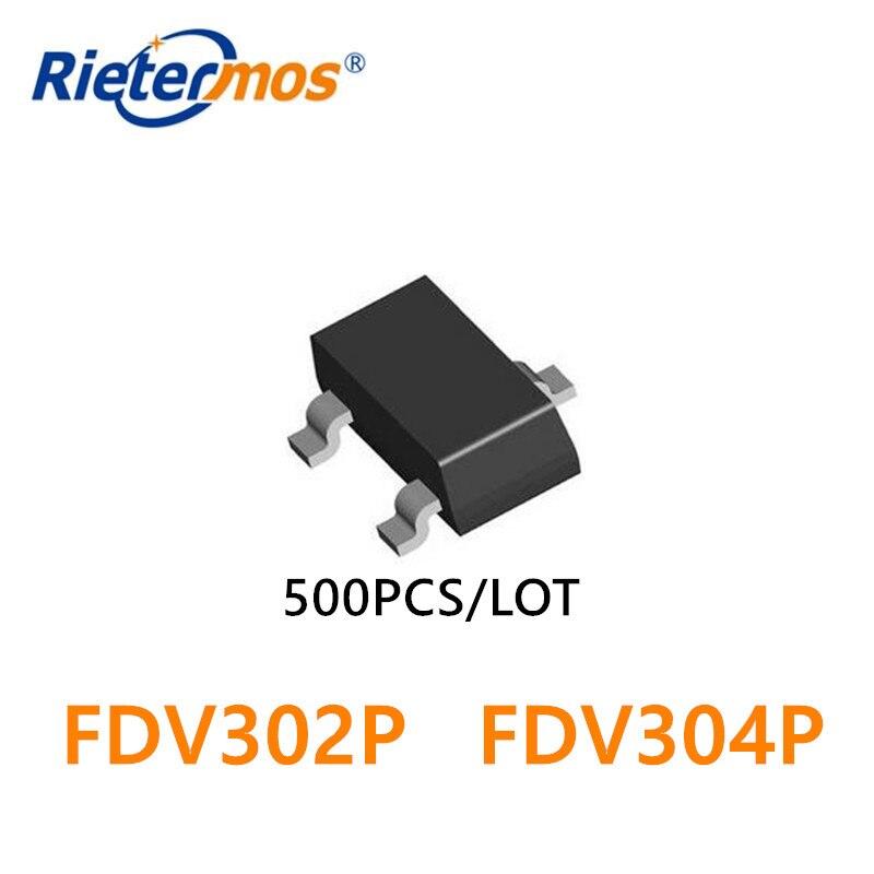 500PCS FDV302P FDV302 FDV304P FDV304 SOT23 PMOS 25V