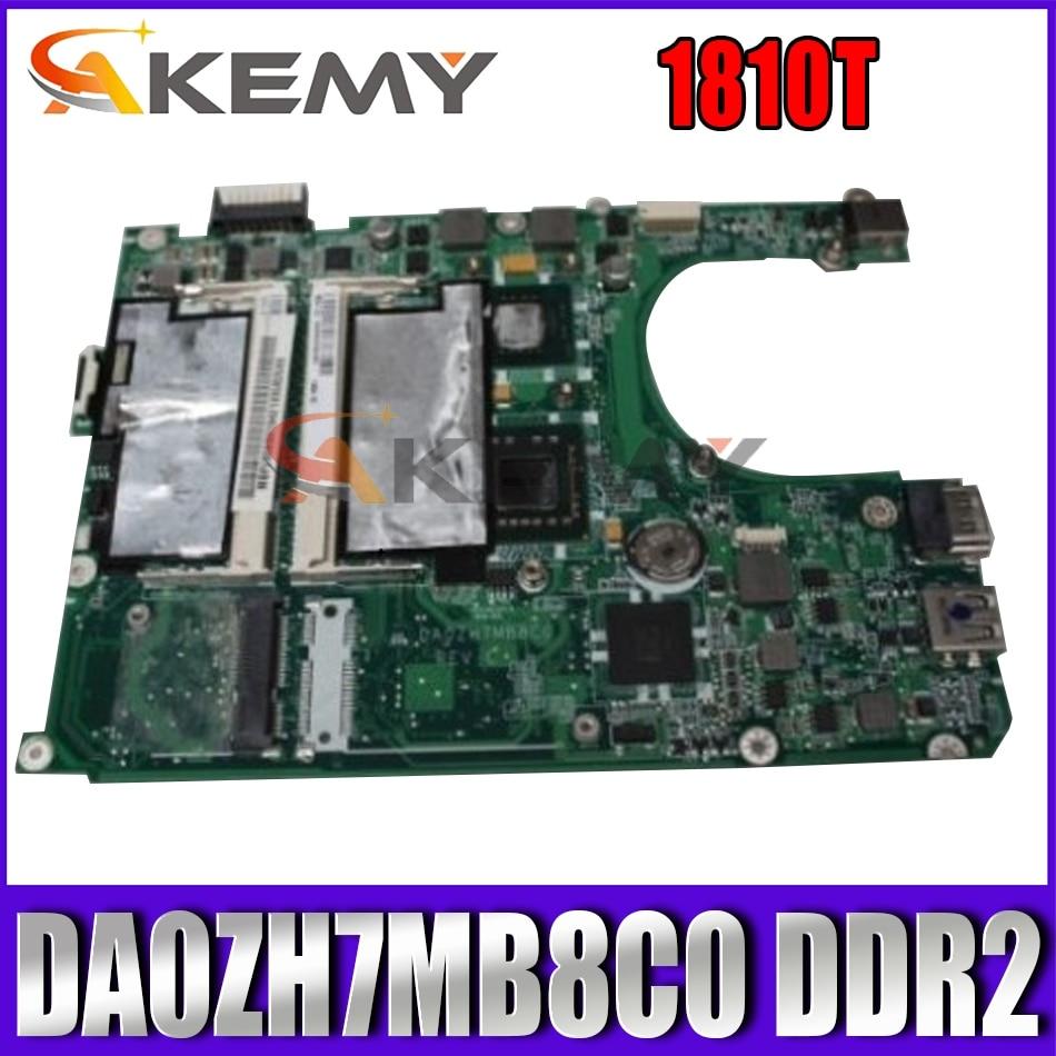 لوحة أم للكمبيوتر المحمول من AKEMY للوحة الأم ACER 1810T MBSA106002 DA0ZH7MB8C0 إنتل DDR2 لوحة رئيسية مختبرة بالكامل