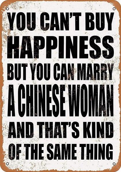 Вы можете свадебить за Китайскую женщину жестяной знак Искусство настенное украшение, винтажный алюминиевый Ретро металлический знак