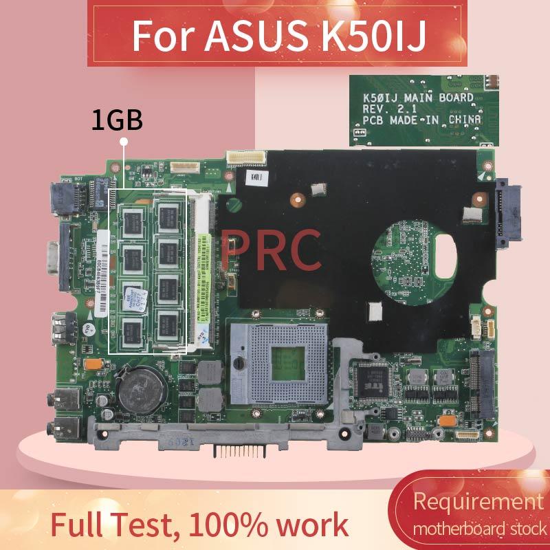 اللوحة الأم للكمبيوتر المحمول ASUS K50IJ ، اللوحة الرئيسية للكمبيوتر الدفتري REV 2.1 GL40 مع 1 جيجا بايت رام DDR3