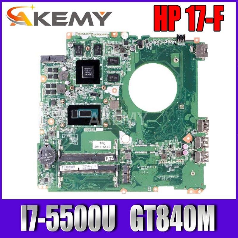 Placa base de ordenador portátil Akemy para For HP Pavillion 17-F 17 pulgadas I7-5500U 840M, placa base N15P-GT-A2 DAY31AMB6C0 SR23W