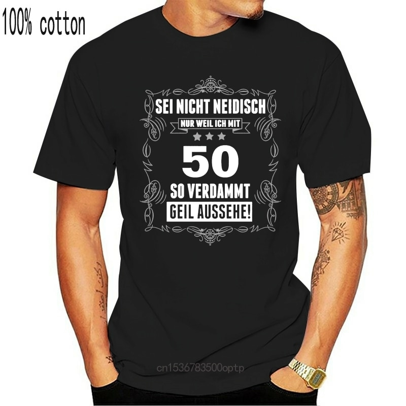 New Tshirt Was Not Jealous Am 50 Gift Birthday Dad Grandpa Fiftieth Slogan For Youth Middle-Age Old Age Tee Shirt