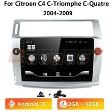 Radio de coche Android 2 + 32 para Citroen C4 c-triomphe c-quatre 2004-2009, reproductor de dvd para coche, accesorio para coche, autorradio multimedia 4G WIFI SD