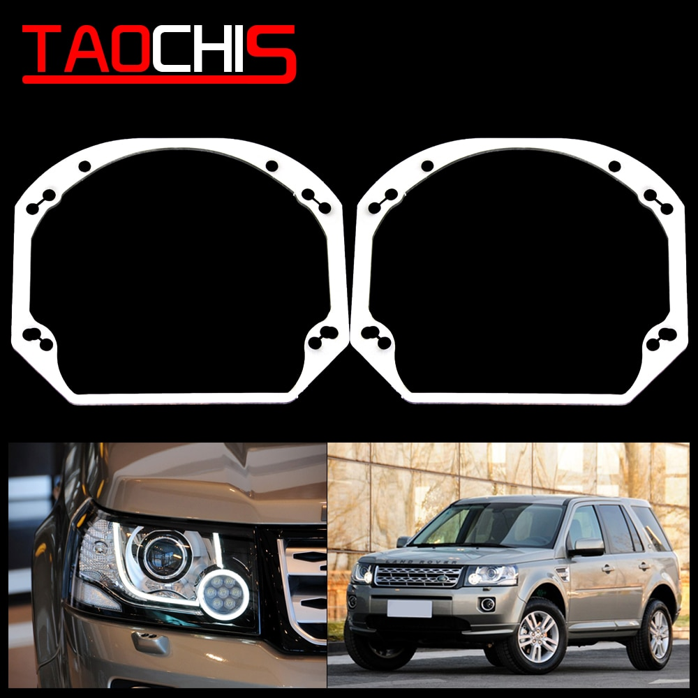 TAOCHIS Car Styling frame adapter DIY Bracket Holder for Land Rover Freelander 2 Hella 3R G5 3/5 Projector Lens