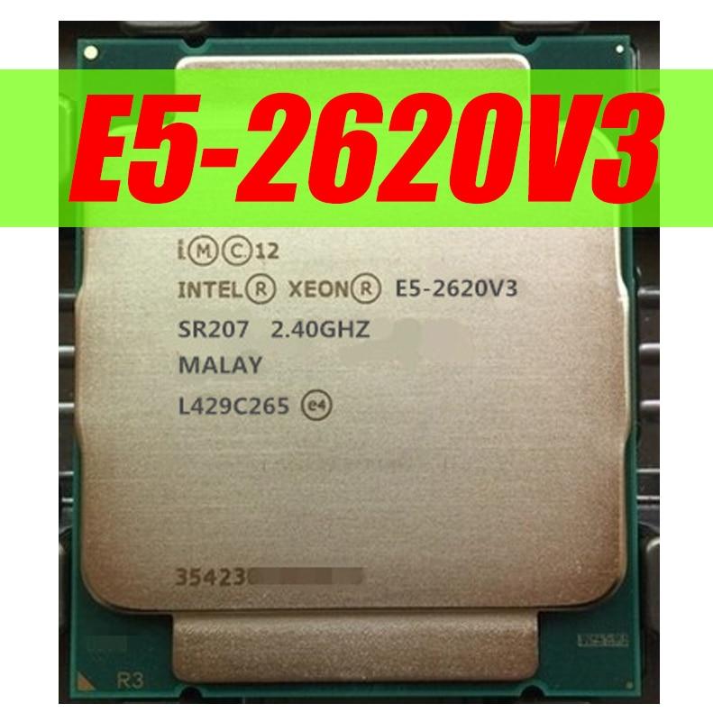 Intel Ксеон E5 2620 V3 процессор SR207 2,4 ГГц 6 Core 85 Вт Разъем LGA 2011-3 Процессор E5 2620V3 X99 SR207