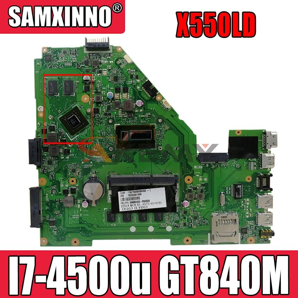 Akemy X550LD اللوحة ل X550L X550LA X550LC A550L Y581L W518L X550LN I7-4500u GT840M اللوحة المحمول الأصلي اختبار 100%
