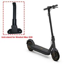 Assemblage pour Ninebot Max Kick-Stand G30/G30P pièces de rechange en alliage dacier noir béquille Durable et pratique